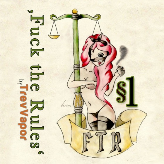 §1 - Fuck The Rules
