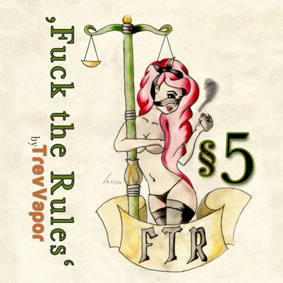 §5 - Fuck The Rules