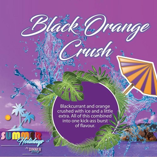 Black Orange Crush - SUMMER HOLIDAYS - DINNER LADY